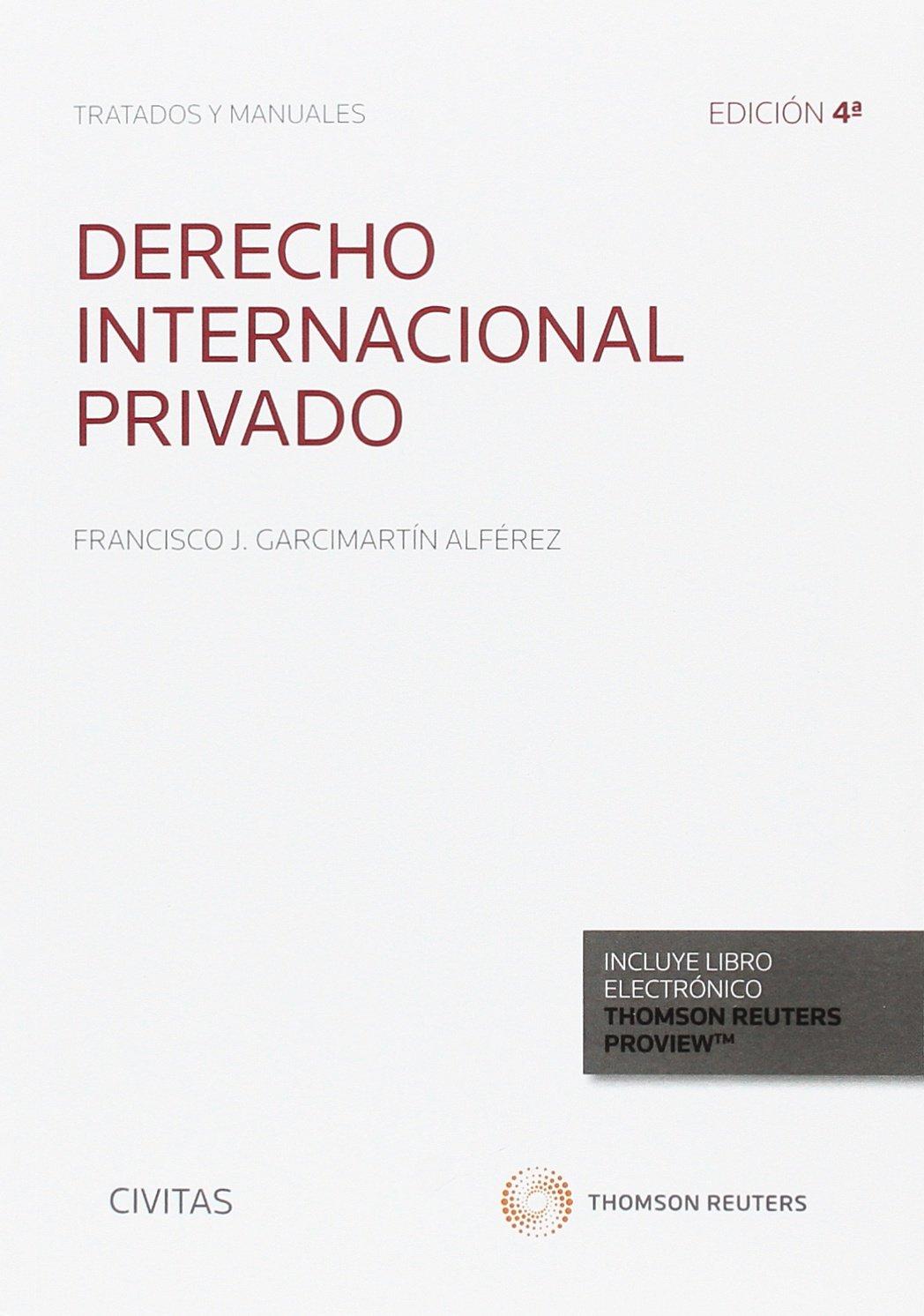 Derecho internacional privado (Tratados y Manuales de Derecho) Tapa blanda – 1 sep 2017 Aranzadi 8491528504