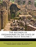 The Records of Freemasonry in the State of Connecticut, Storer G, 1172585733
