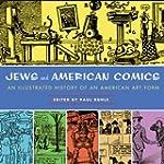 Jews in American Comics: An Illustrat...