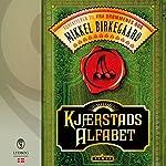 Kjærstads alfabet | Mikkel Birkegaard