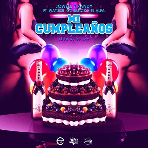 Mi Cumpleaños (Remix) [feat. Watussi, Og Black & El Alfa] - Single
