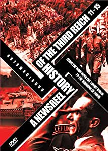Newsreel History Of The Third Reich Vol. 11-15