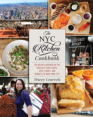 The NYC Kitchen Cookbook: 150 Recipes Inspired by the Specialty Food Shops, Spice Stores, and Markets of New York City (Best Brownies In New York)
