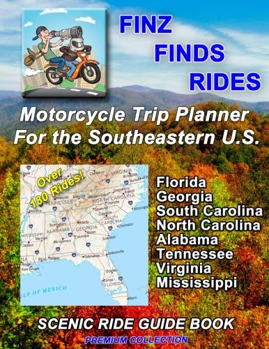 SCENIC RIDE GUIDE BOOK Motorcycle Trip Planner For The Southeastern U.S. (Motorcycle Trip Planner)
