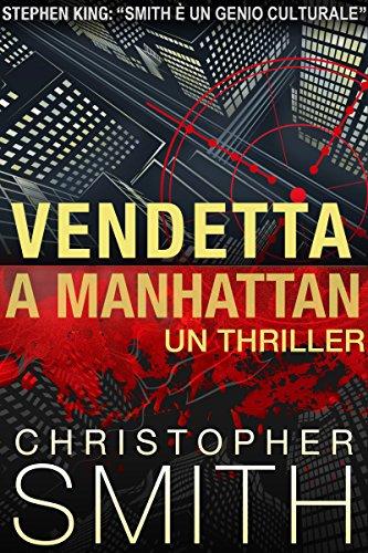 Vendetta a Manhattan (Quinta Strada Vol. 5) (Italian Edition)