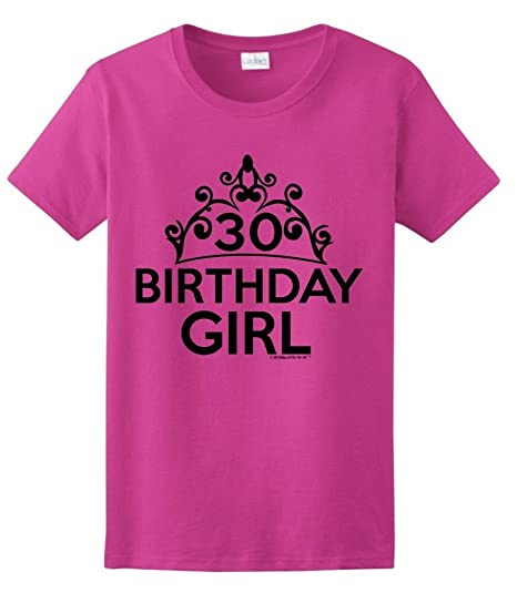 Birthday Gifts For All 30th Girl Tiara Ladies T Shirt Small Hlcna