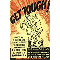GET TOUGH!How To Win In Hand To Hand Fighting