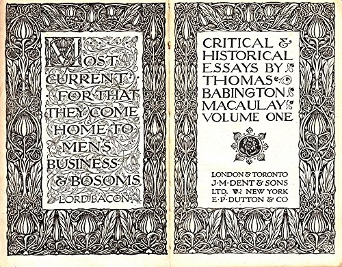 Critical and Historical Essays. Volume One. Everyman's Library No. 225