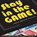 Stay in the Game | Rena Beadle