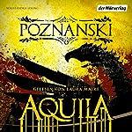 Aquila | Ursula Poznanski