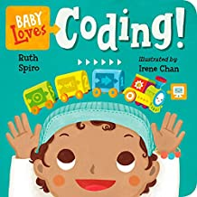Baby Loves Coding! (Baby Loves Science Book 6)