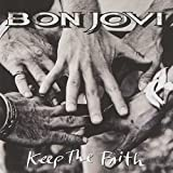 Keep The Faith by Bon Jovi (1992-11-03)