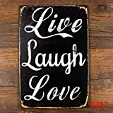 LIVE LAUGH and LOVE Metal Sign Tin Signs Retro Shabby Wall Plaque Metal Poster Plate 20x30cm Wall Art Coffee Shop Pub Bar Home Hotel Decor