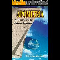 Apometria: Novos horizontes da medicina espiritual