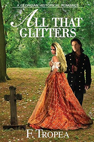 All That Glitters: A Georgian Historical Romance pdf epub