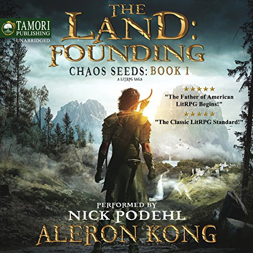 The Land: Founding: A LitRPG Saga: Chaos Seeds, Book 1 cover