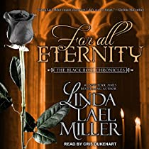 FOR ALL ETERNITY: BLACK ROSE CHRONICLES SERIES, BOOK 2
