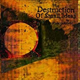Destruction of Small Ideas by 65DAYSOFSTATIC (2007-05-01)