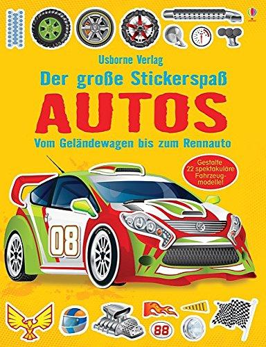 Der große Stickerspaß: Autos: Usborne zum Mitmachen