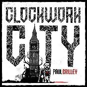 Clockwork City: Delphic Division, Book 2 | Paul Crilley