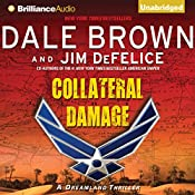 Collateral Damage: A Dreamland Thriller, Book 14 | Dale Brown, Jim DeFelice