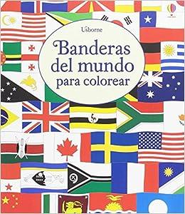 Banderas Del Mundo Para Colorear Amazones Susan Meredith Libros
