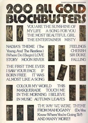 200 All Gold Blockbusters (Piano / Vocal / Organ / Chords)