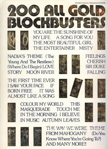 200 All Gold Blockbusters (Piano / Vocal / Organ / (My Candy Love 16)