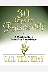 30 Days to Prosperity: A Workbook to Manifest Abundance Paperback