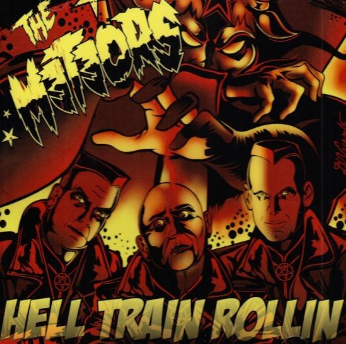 the Meteors: Hell Train Rollin (2010 Reissue) (Audio CD)