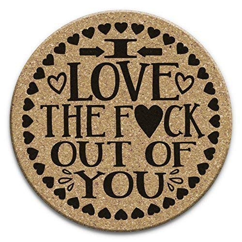 I Love The F*ck Out Of You - Valentines Day Drink Coaster Gift Set of 4 Cork ()