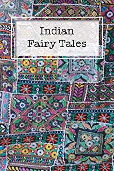 Indian Fairy Tales by [Public Domain Books]