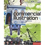 Commercial Illustration: Mixing Traditional Approaches and New Techniques