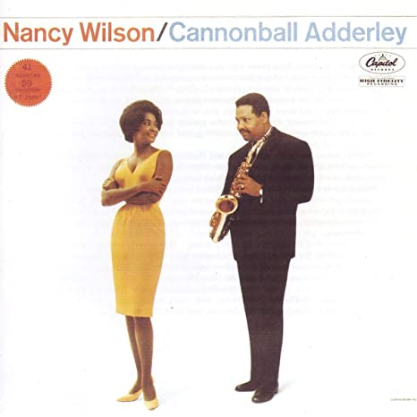 Nancy Wilson - Cannonball Adderley