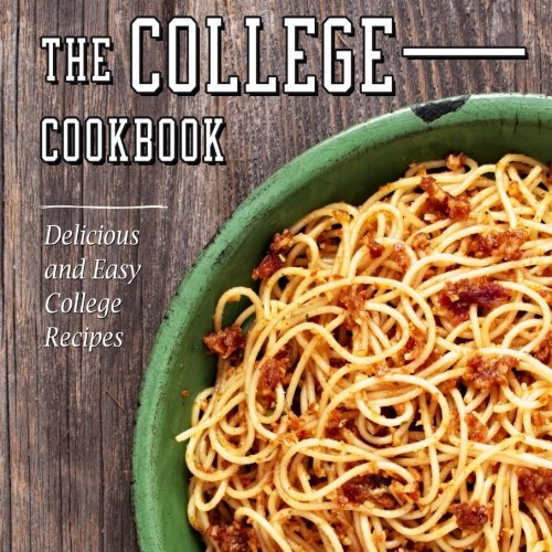 Book the college cookbook delicious and easy college recipes book the college cookbook delicious and easy college recipes download pdf audio idwgh8myt forumfinder Choice Image