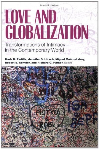 Love and Globalization: Transformations of Intimacy in the Contemporary World: 1st (First) Edition ebook