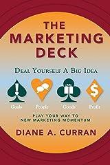 The Marketing Deck: Deal Yourself a Big Idea Paperback