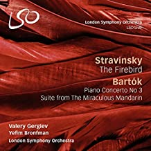 Stravinsky: The Firebird - Bartok: Piano Concerto No. 3, Suite from the Miraculous Mandarin