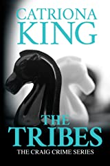 The Tribes (The Craig Crime Series Book 14) Kindle Edition