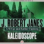 Kaleidoscope | J. Robert Janes