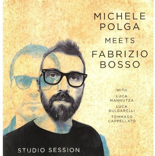 Michele Polga Meets Fabrizio Bosso: Studio Session