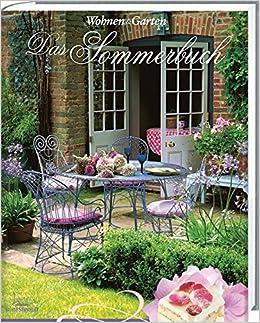 Wohnen U0026 Garten Das Sommerbuch: Amazon.de: Bücher