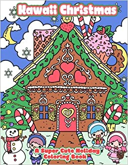 Kawaii Christmas.Amazon Com Kawaii Christmas A Super Cute Holiday Coloring
