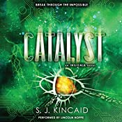 Catalyst | S. J. Kincaid