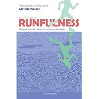 RUNFULNESS: Transforma tu running con el Método Walden