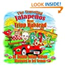 The Traveling Jalapenos Meet Tripp Halstead: The Peppers Meet Tripp (The Adventures of the Traveling Jalapenos Book 2)