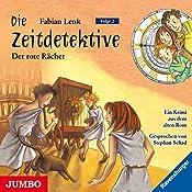 Der rote Rächer (Die Zeitdetektive 2) | Fabian Lenk