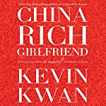 China Rich Girlfriend | Kevin Kwan