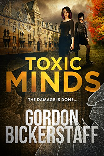Toxic Minds: The damage is done... (Gavin Shawlens Thriller #4) by [Bickerstaff, Gordon]