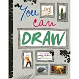 you can draw parragon books - You Can Draw (Over 100 Things to Draw, with Tips and Techniques)